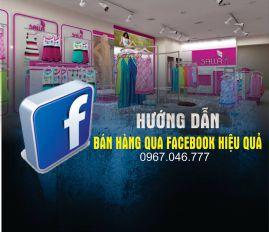 Hướng dẫn bán hàng qua Facebook hiệu quả